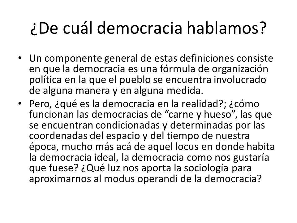¿De cuál democracia hablamos.