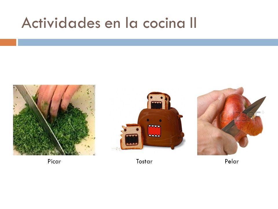 Actividades en la cocina II PicarTostarPelar