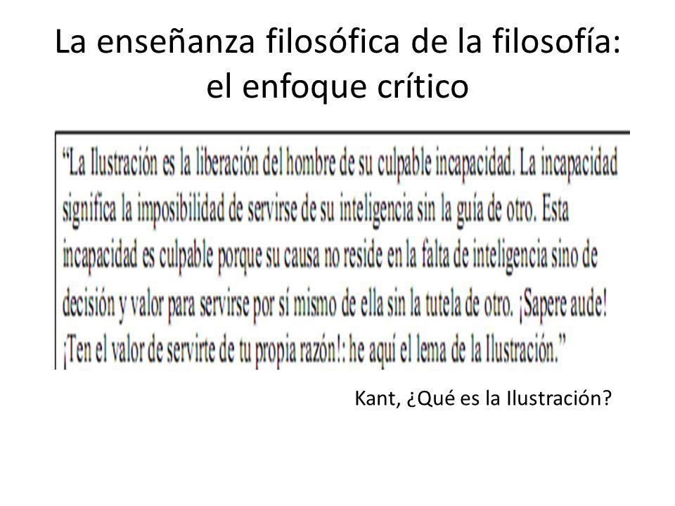 La enseñanza filosófica de la filosofía: el enfoque crítico Kant, ¿Qué es la Ilustración