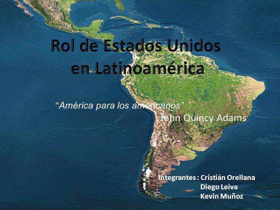 Integrantes : Cristián Orellana Diego Leiva Kevin Muñoz América para los americanos John Quincy Adams