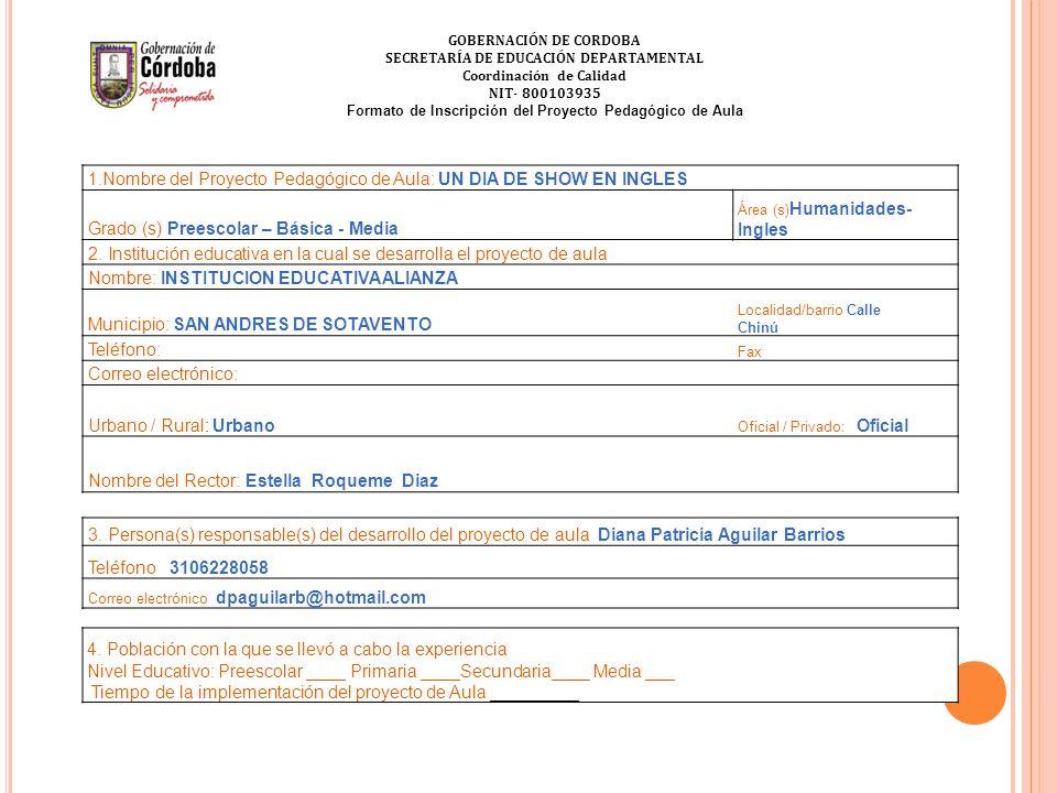 INSTITUCION EDUCATIVA ALIANZA SAN ANDRES CORDOBA UN ESFUERZO COLECTIVO DE CONSTRUCCION CON CALIDAD