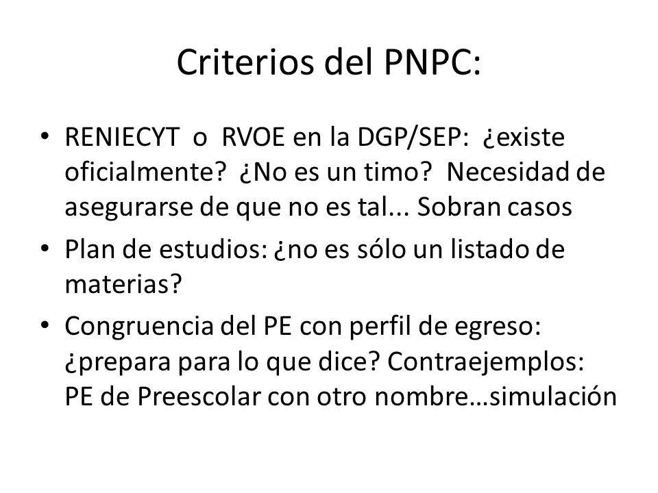Criterios del PNPC: RENIECYT o RVOE en la DGP/SEP: ¿existe oficialmente.