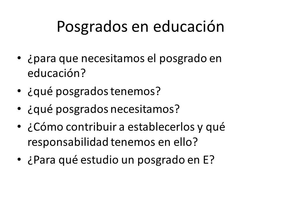 Posgrados en educación ¿para que necesitamos el posgrado en educación.
