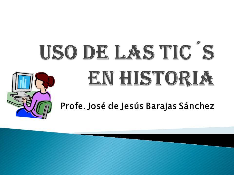 Profe. José de Jesús Barajas Sánchez