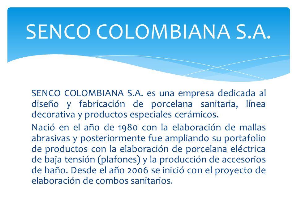 SENCO COLOMBIANA S.A. es una empresa dedicada al diseño y fabricación de porcelana sanitaria, línea decorativa y productos especiales cerámicos. Nació