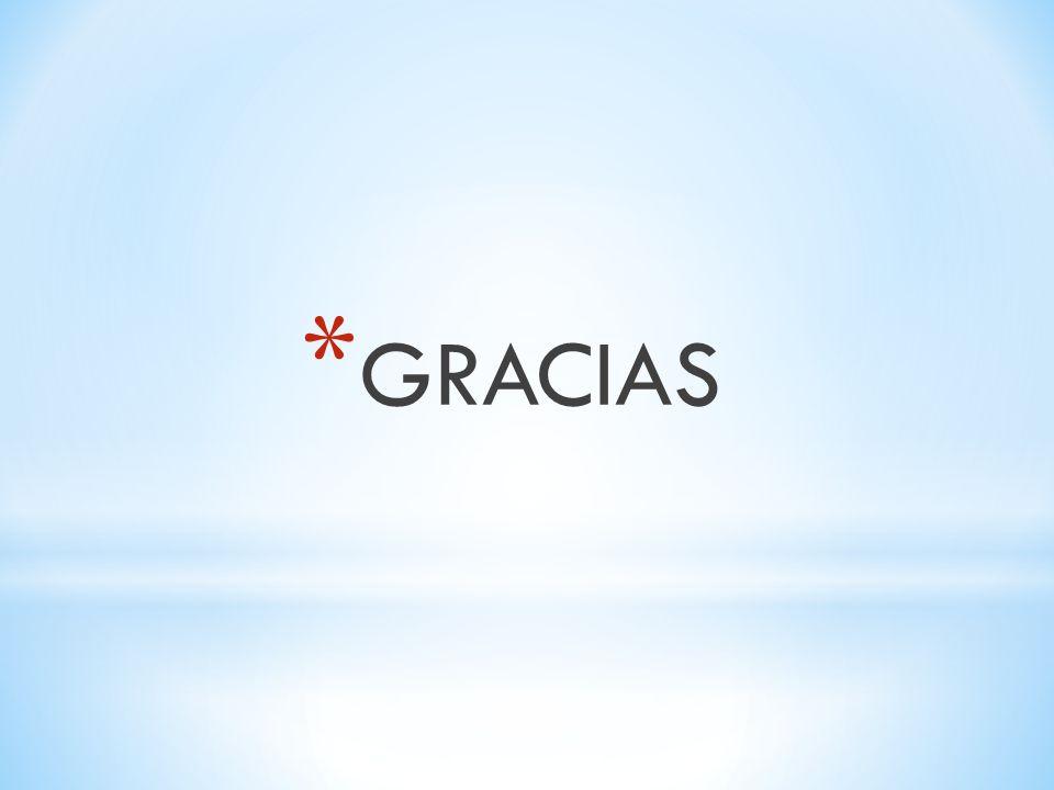 * GRACIAS