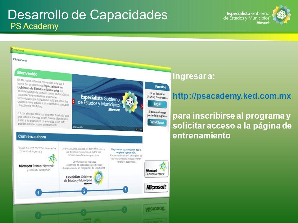 Ingresar a: http://psacademy.ked.com.mx para inscribirse al programa y solicitar acceso a la página de entrenamiento Desarrollo de Capacidades PS Acad