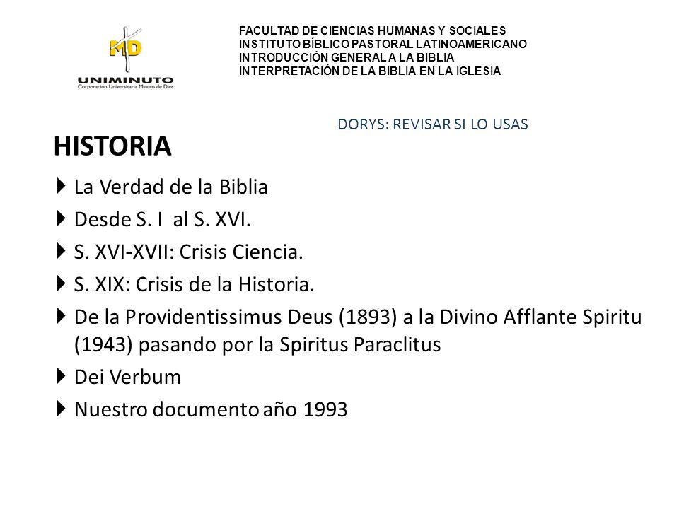 HISTORIA La Verdad de la Biblia Desde S.I al S. XVI.