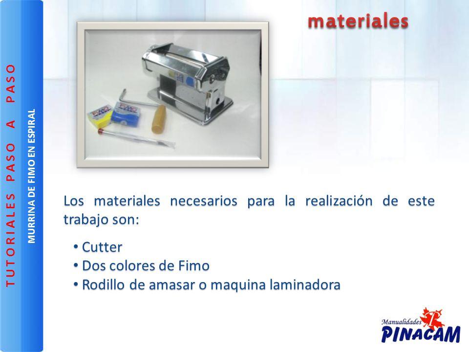 C Cutter D Dos colores de Fimo R Rodillo de amasar o maquina laminadora Los materiales necesarios para la realización de este trabajo son: MURRINA DE