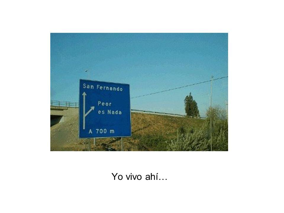 Yo vivo ahí…