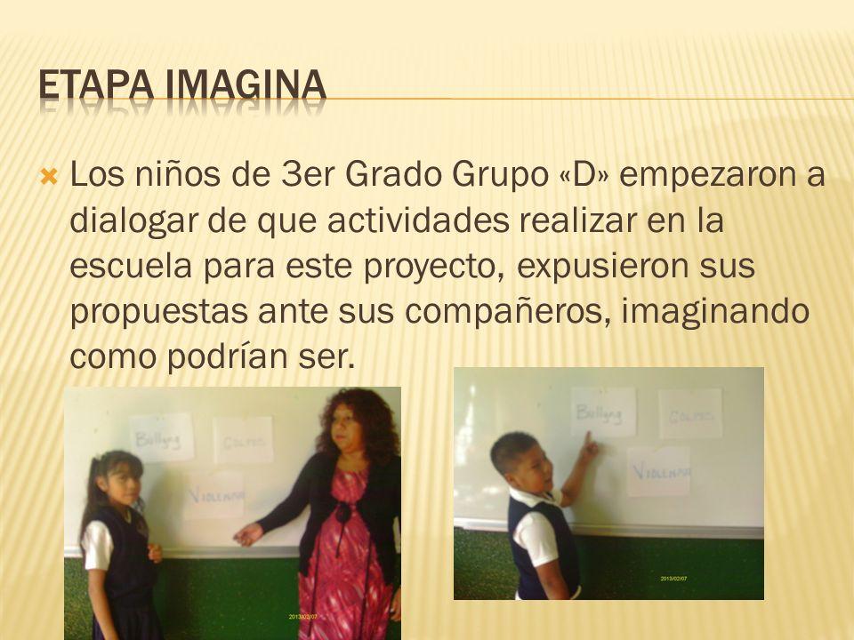 Los niños de 3er Grado Grupo «D» empezaron a dialogar de que actividades realizar en la escuela para este proyecto, expusieron sus propuestas ante sus