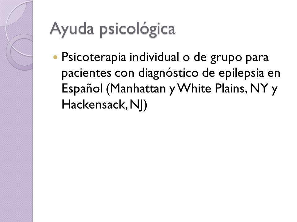 Ayuda psicológica Psicoterapia individual o de grupo para pacientes con diagnóstico de epilepsia en Español (Manhattan y White Plains, NY y Hackensack
