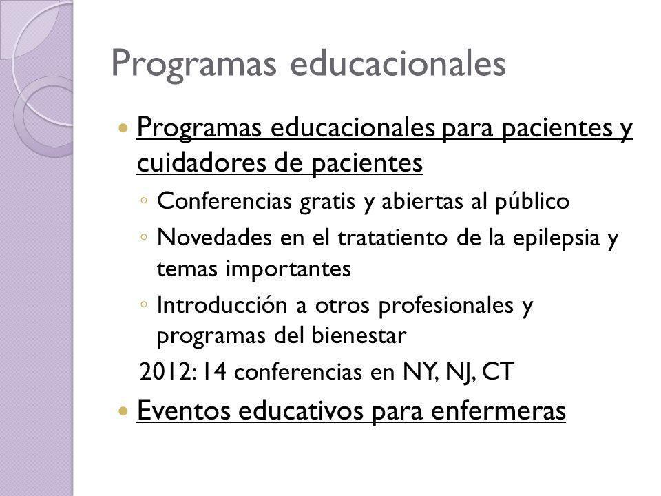 Programas educacionales Programas educacionales para pacientes y cuidadores de pacientes Conferencias gratis y abiertas al público Novedades en el tra