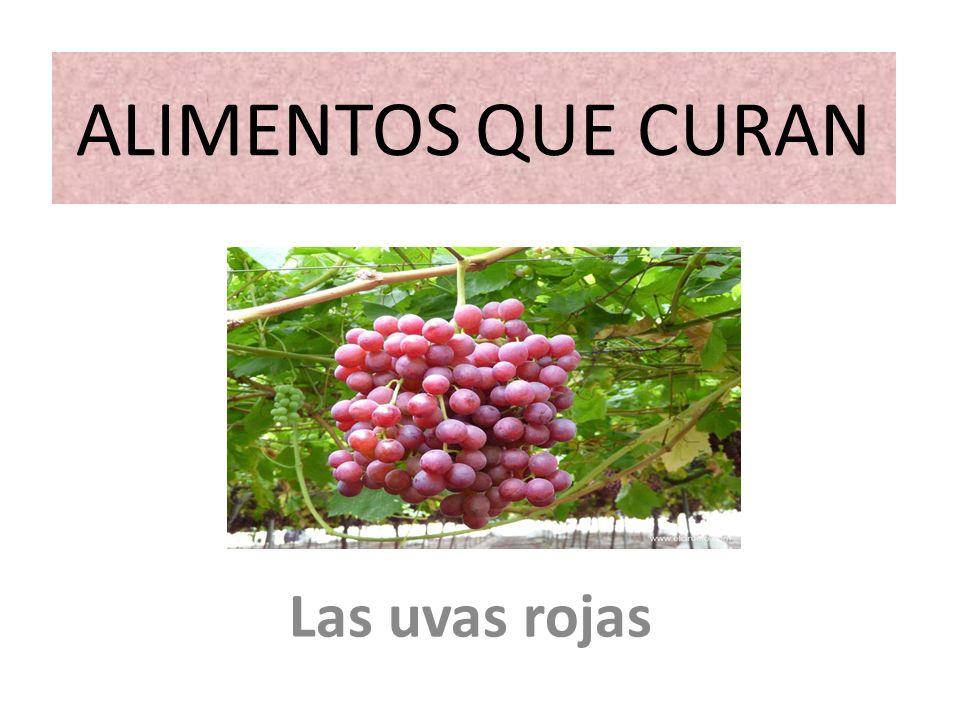 ALIMENTOS QUE CURAN Las uvas rojas