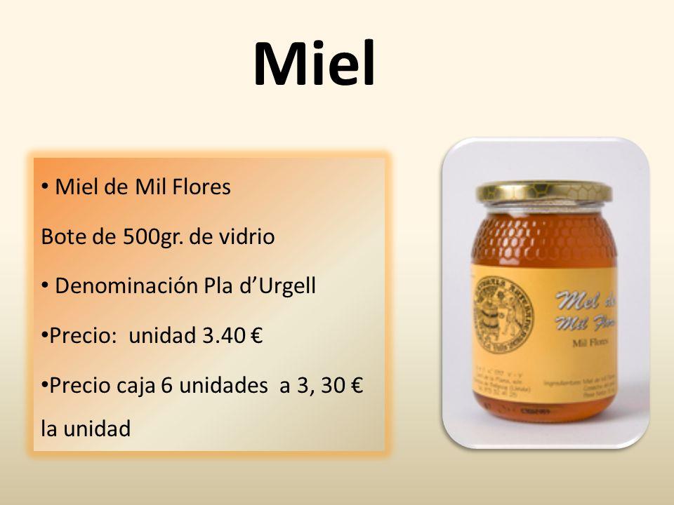 Miel Miel de Mil Flores Bote de 500gr. de vidrio Denominación Pla dUrgell Precio: unidad 3.40 Precio caja 6 unidades a 3, 30 la unidad