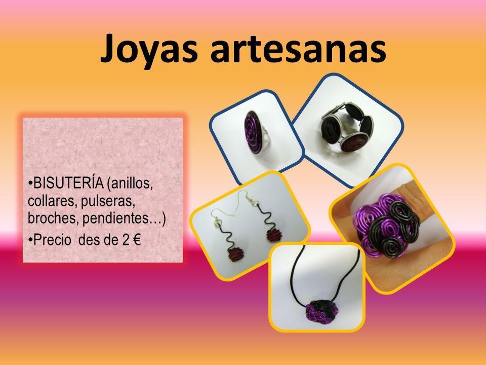 Joyas artesanas BISUTERÍA (anillos, collares, pulseras, broches, pendientes…) Precio des de 2