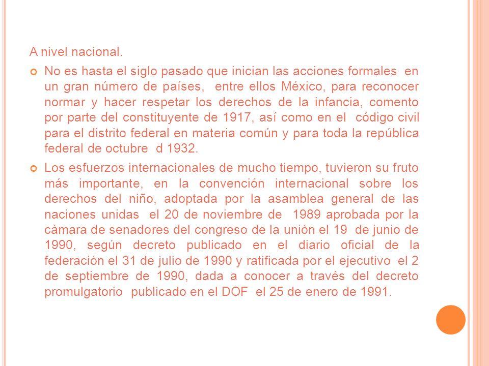 2.- D ISPOSICIONES LEGALES APLICABLES, A NIVEL LOCAL, NACIONAL E INTERNACIONAL EN MATERIA DE MENORES.