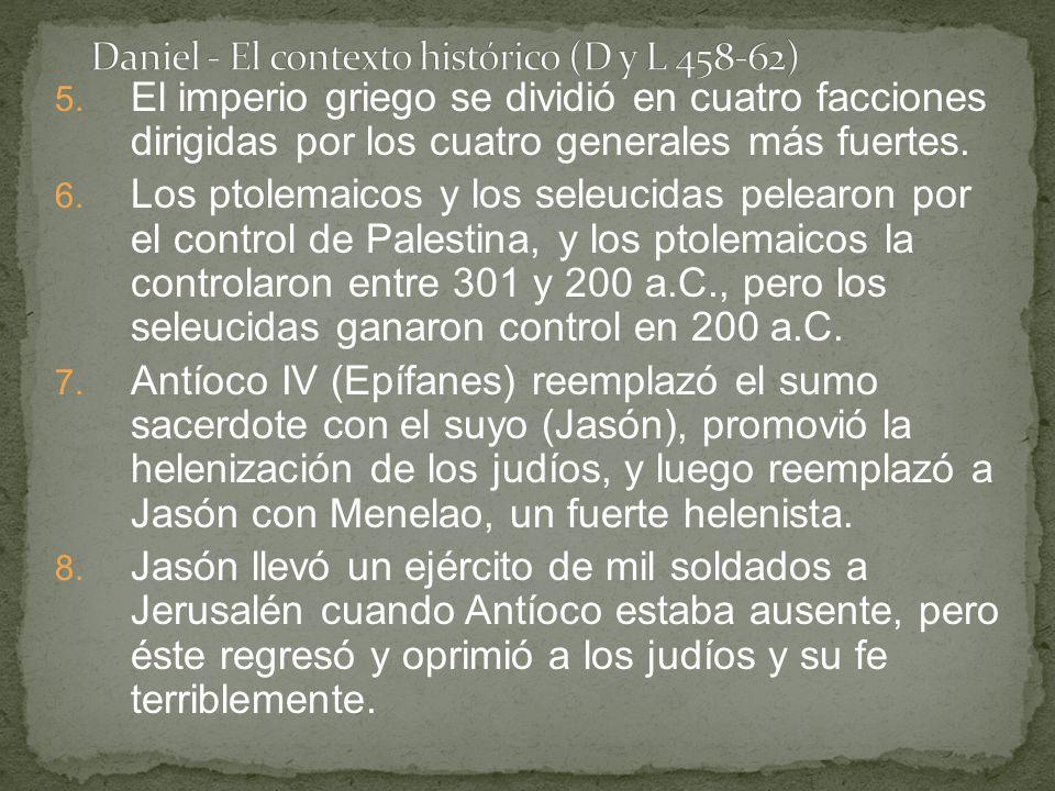 5. El imperio griego se dividió en cuatro facciones dirigidas por los cuatro generales más fuertes.