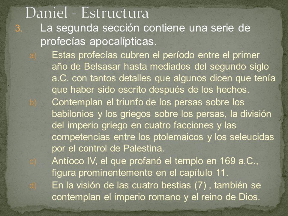 3. La segunda sección contiene una serie de profecías apocalípticas.