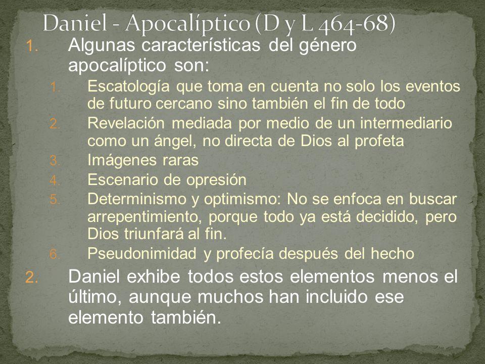 1. Algunas características del género apocalíptico son: 1.