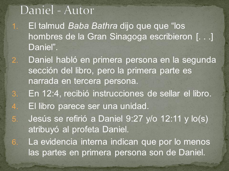 1. El talmud Baba Bathra dijo que que los hombres de la Gran Sinagoga escribieron [...] Daniel.