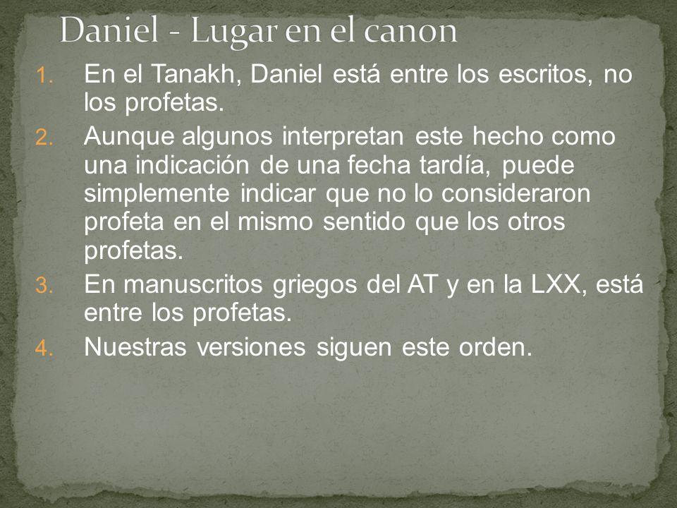 1. En el Tanakh, Daniel está entre los escritos, no los profetas.