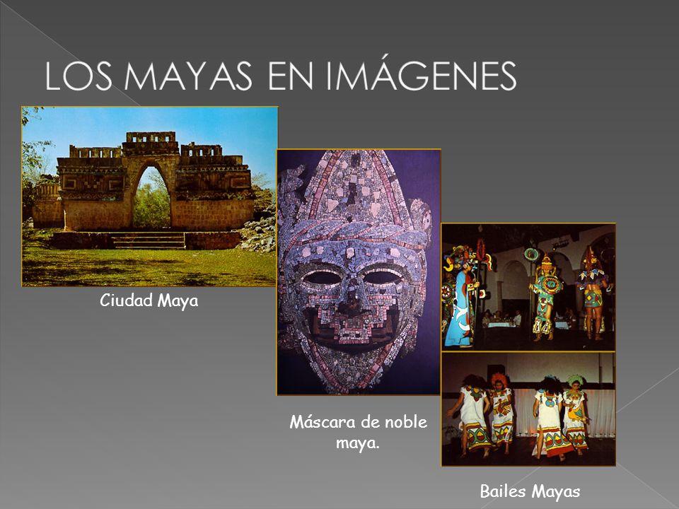 Ciudad Maya Máscara de noble maya. Bailes Mayas