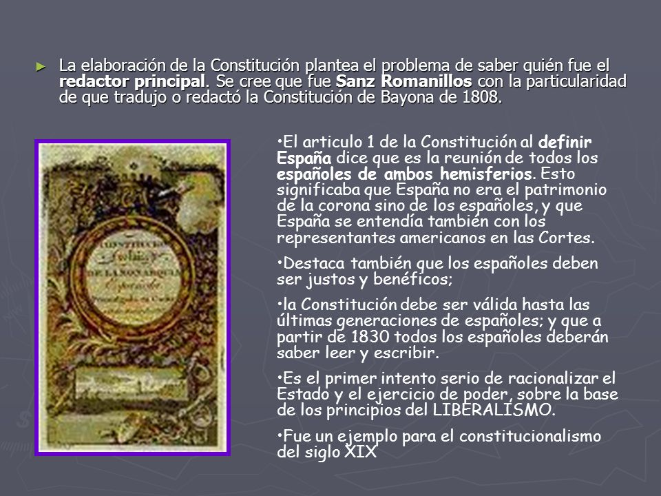 La elaboración de la Constitución plantea el problema de saber quién fue el redactor principal. Se cree que fue Sanz Romanillos con la particularidad