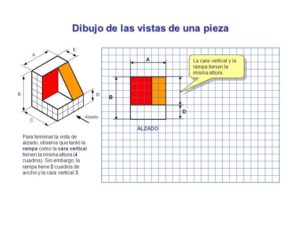 Dibujo de las vistas de una pieza Para terminar la vista de alzado, observa que tanto la rampa como la cara vertical tienen la misma altura (4 cuadros
