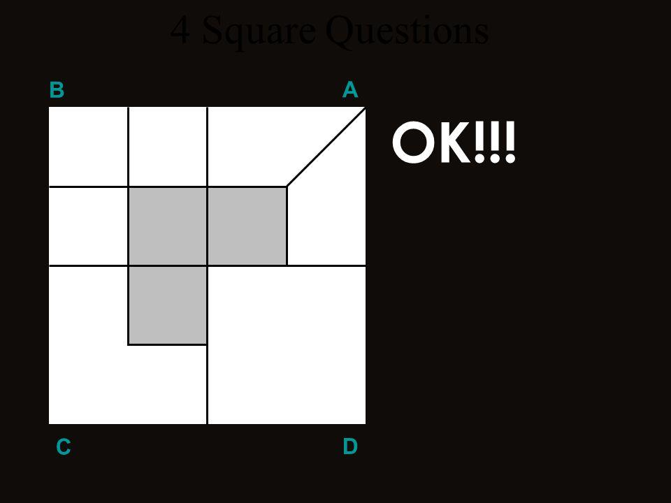 Q 4 B A D C Q 4 5 4 Square Questions Divide el área blanca del cuadrado D en siete piezas iguales