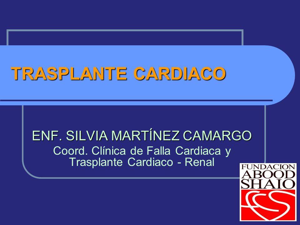 TRASPLANTE CARDIACO ENF.SILVIA MARTÍNEZ CAMARGO Coord.