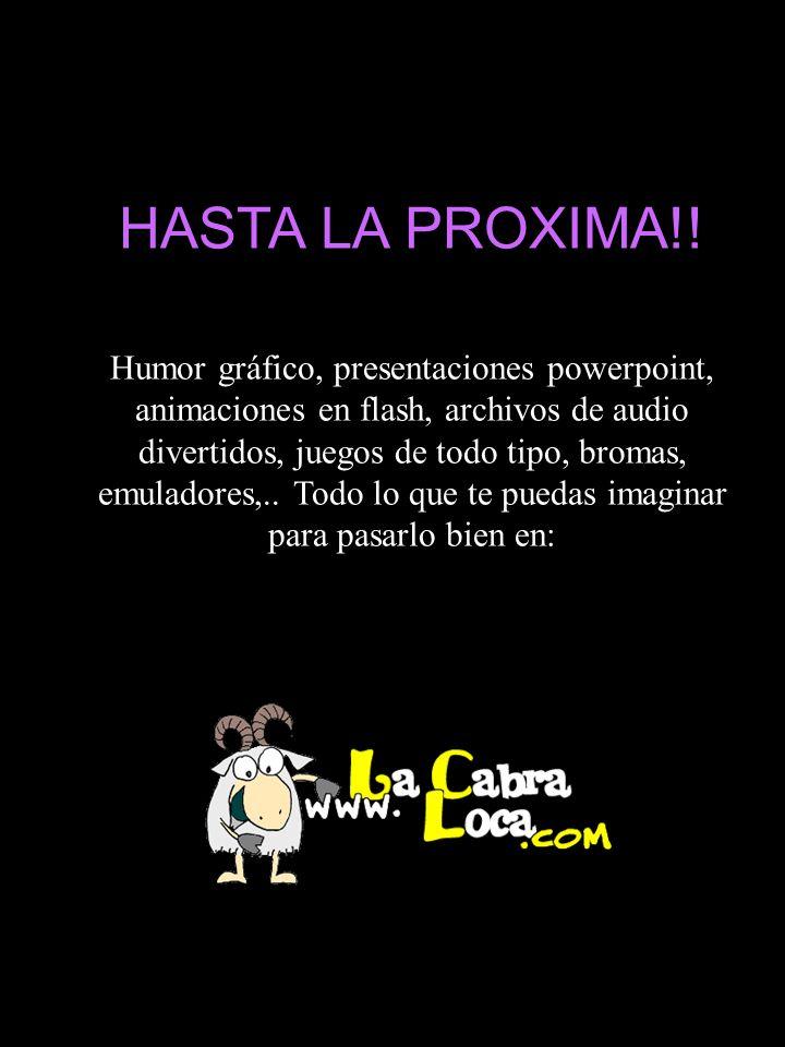 HASTA LA PROXIMA!.