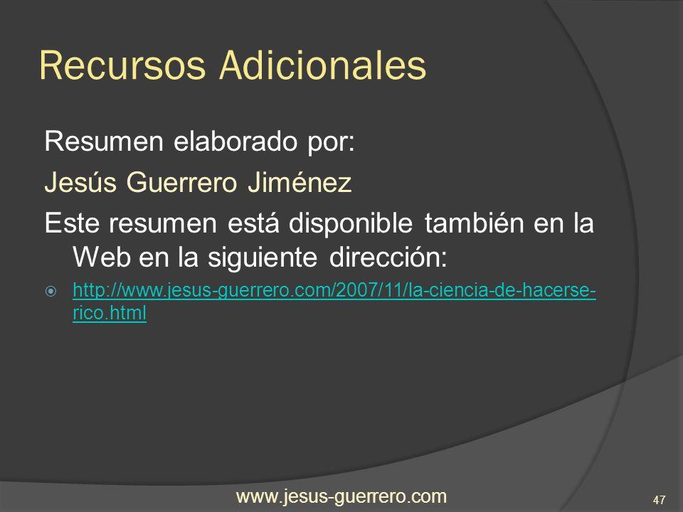 Recursos Adicionales Resumen elaborado por: Jesús Guerrero Jiménez Este resumen está disponible también en la Web en la siguiente dirección: http://ww