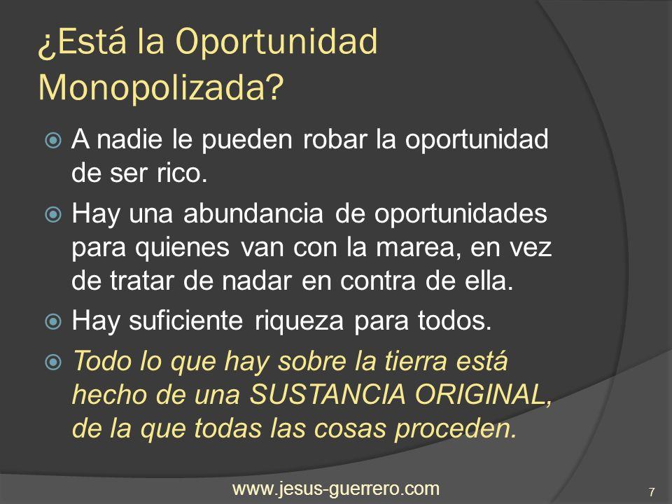 El primer Principio de la Ciencia de Hacerse Rico La SUSTANCIA ORIGINAL es una SUSTANCIA SIN FORMAR.