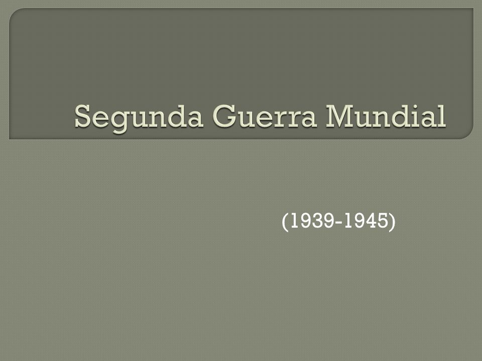 (1939-1945)