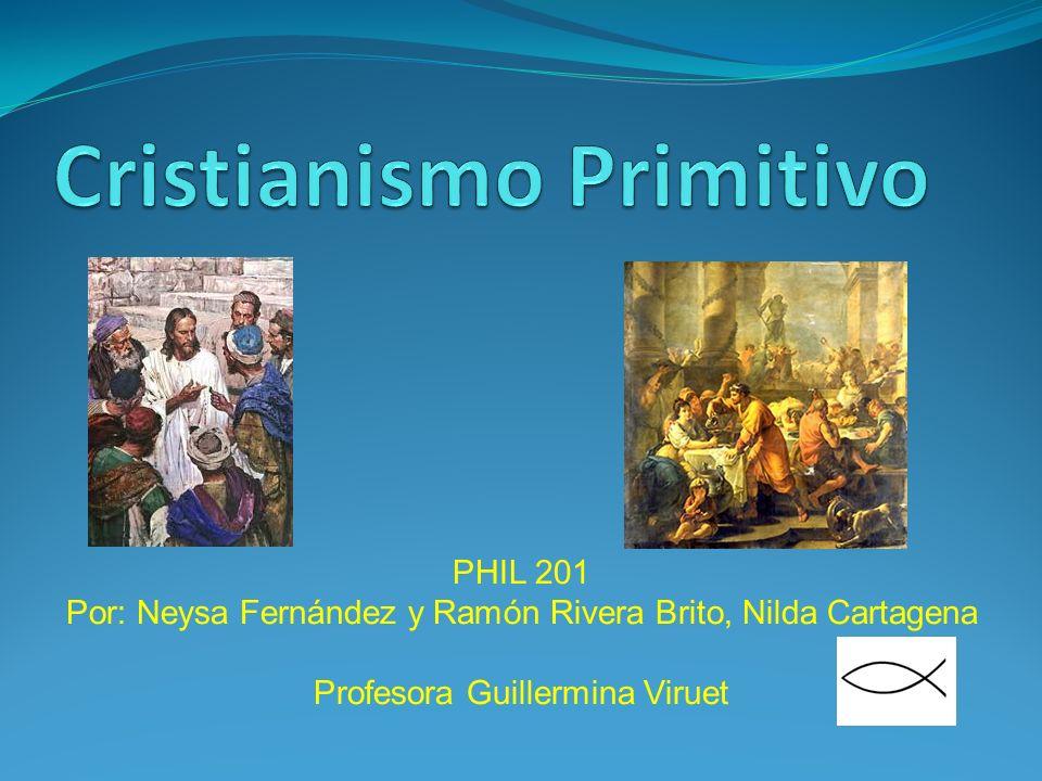 PHIL 201 Por: Neysa Fernández y Ramón Rivera Brito, Nilda Cartagena Profesora Guillermina Viruet