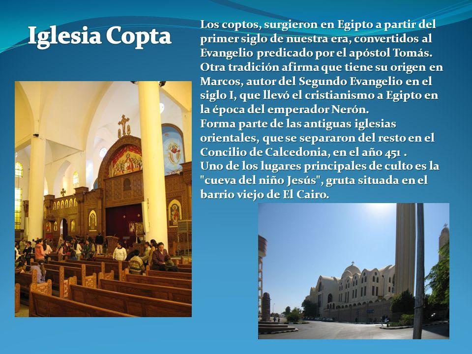 Los coptos, surgieron en Egipto a partir del primer siglo de nuestra era, convertidos al Evangelio predicado por el apóstol Tomás.
