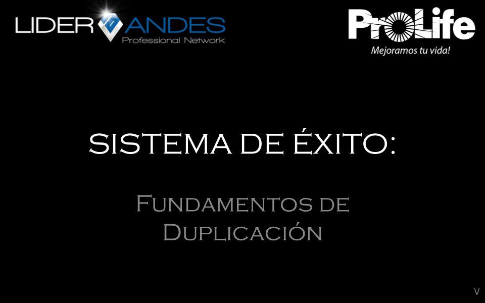 SISTEMA DE ÉXITO: Fundamentos de Duplicación v