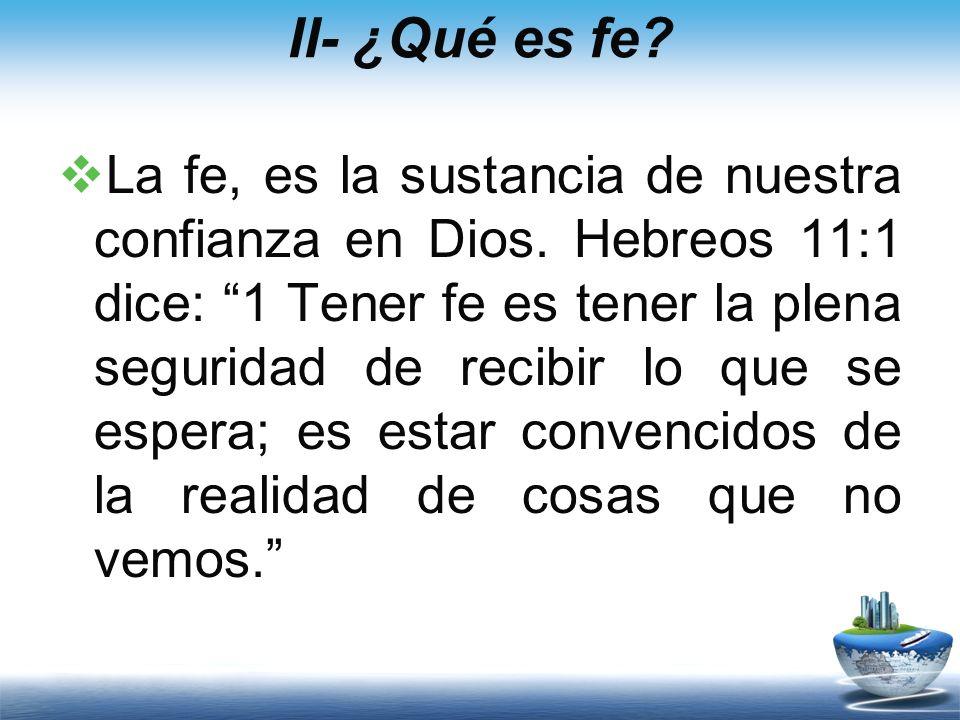 Es maravilloso creer en Dios, es más, muchos lo creen y eso es un buen punto de partida, y un buen fundamento.