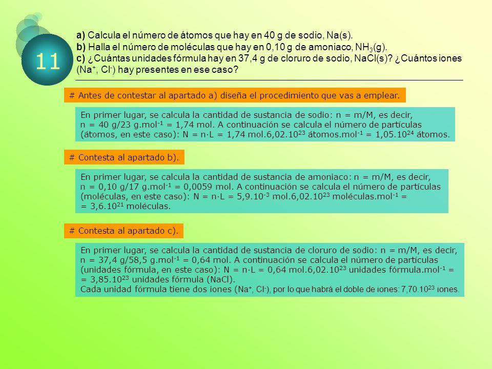 a) Calcula el número de átomos que hay en 40 g de sodio, Na(s).