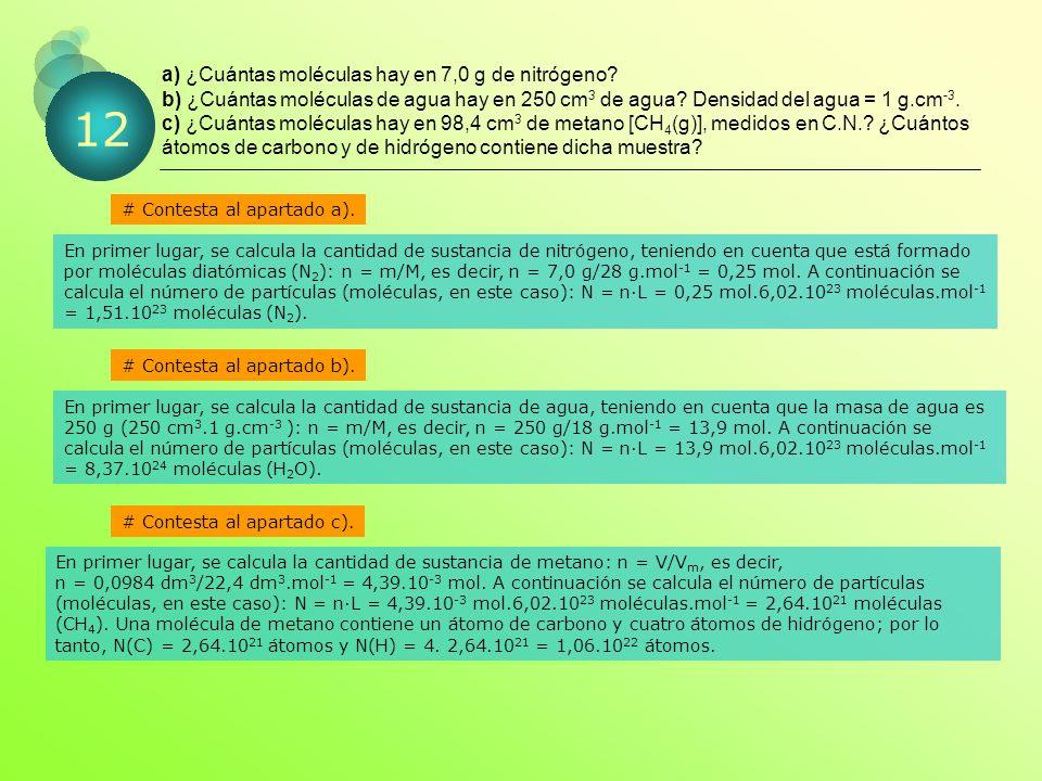 a) ¿Cuántas moléculas hay en 7,0 g de nitrógeno.