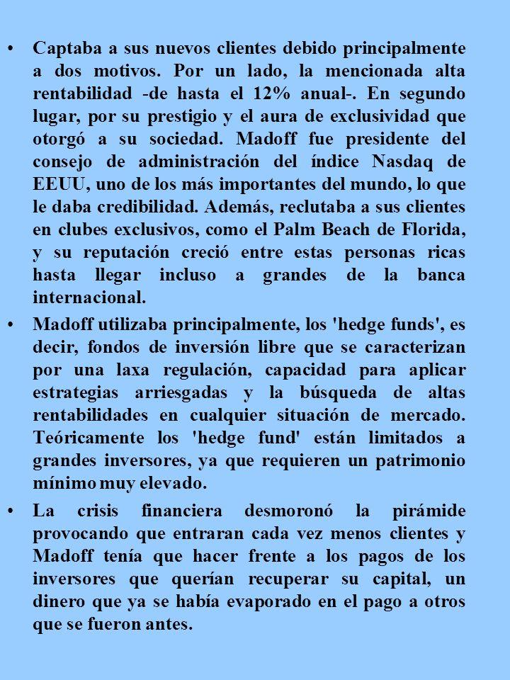 Una componente interesante de la estafa protagonizada por Madoff es que contaba entre sus clientes a varias instituciones judías de caridad, algunas d