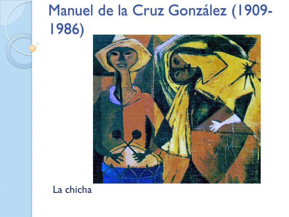Manuel de la Cruz González (1909- 1986) La chicha