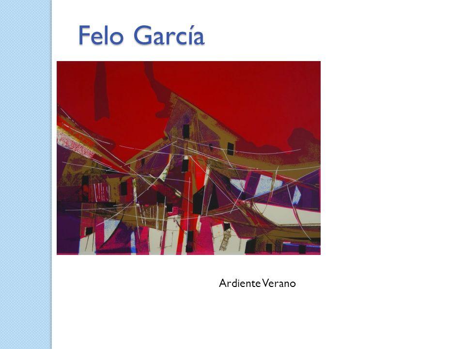 Ardiente Verano Felo García