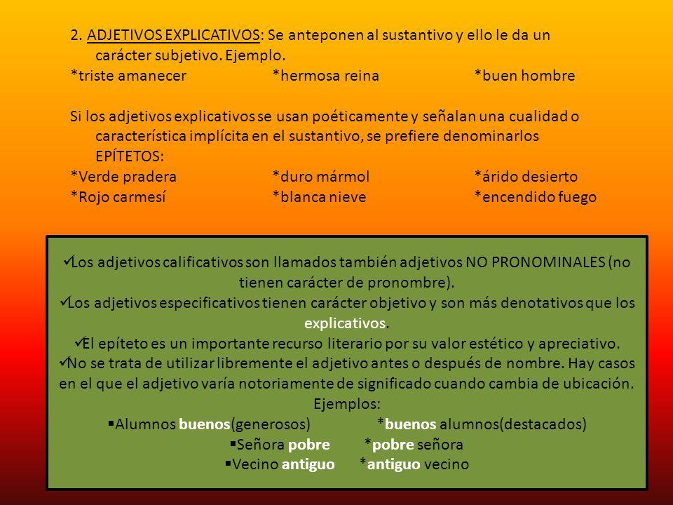 CLASES DE ADJETIVO CALIFICATIVO SEGÚN SU GÉNERO Los morfemas flexivos del adjetivo son: GÉNERO y NÚMERO.