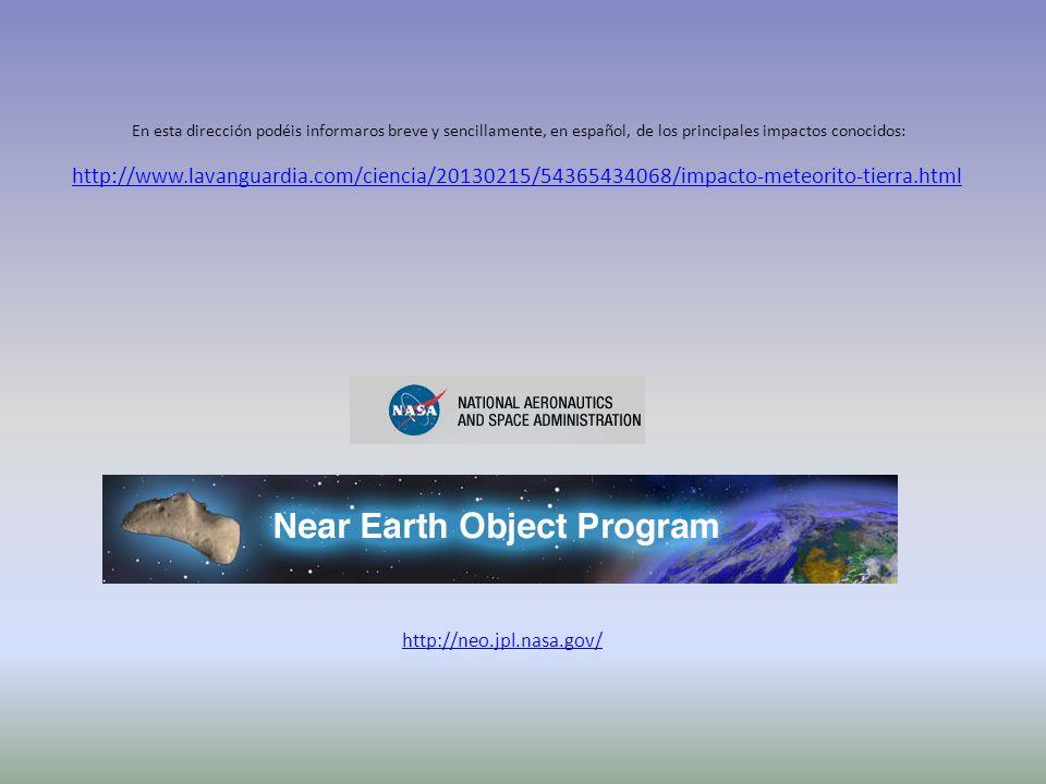http://www.lavanguardia.com/ciencia/20130215/54365434068/impacto-meteorito-tierra.html En esta dirección podéis informaros breve y sencillamente, en e