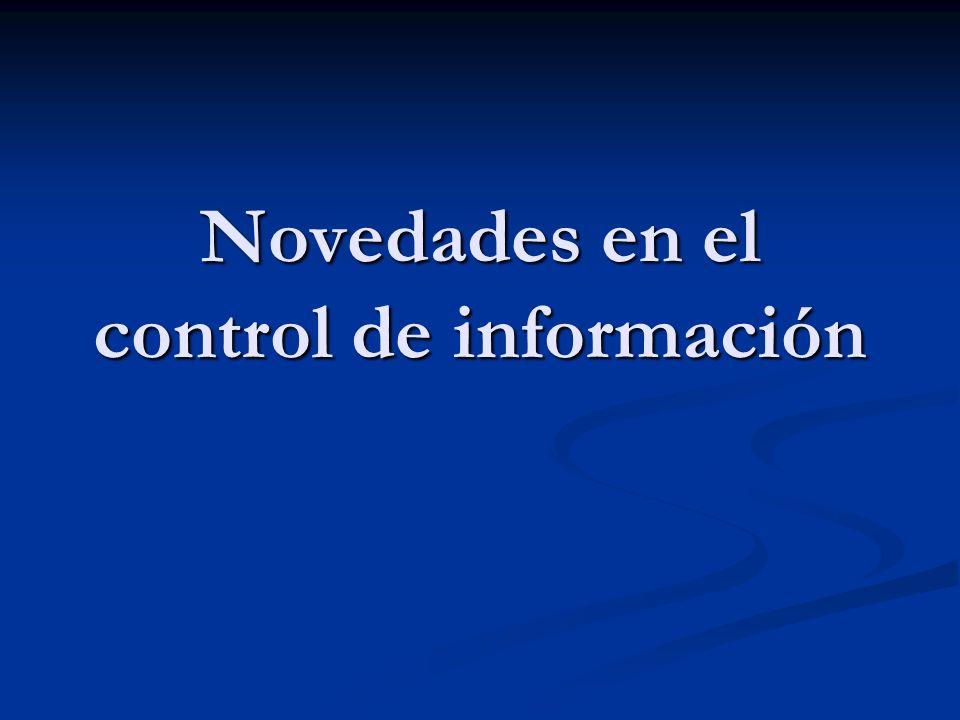 Novedades en el control de información