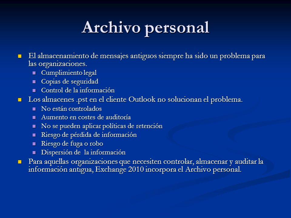 Archivo personal El almacenamiento de mensajes antiguos siempre ha sido un problema para las organizaciones. El almacenamiento de mensajes antiguos si