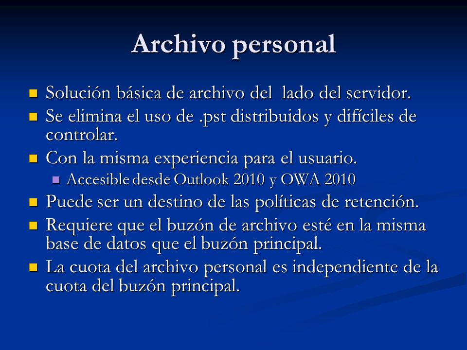 Archivo personal Solución básica de archivo del lado del servidor. Solución básica de archivo del lado del servidor. Se elimina el uso de.pst distribu