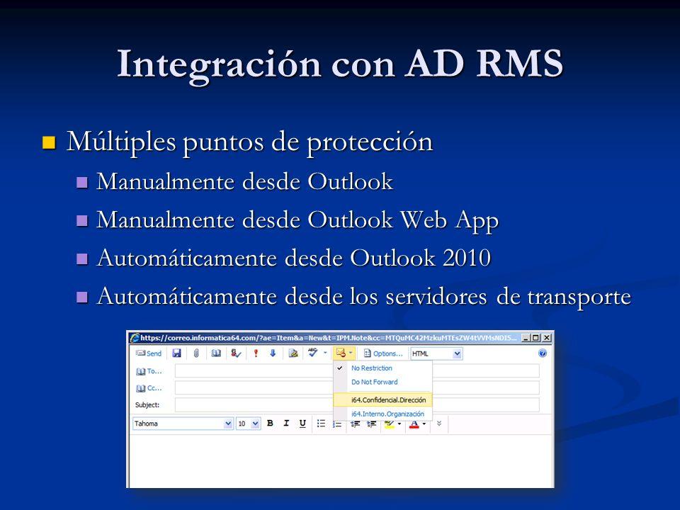 Integración con AD RMS Múltiples puntos de protección Múltiples puntos de protección Manualmente desde Outlook Manualmente desde Outlook Manualmente d